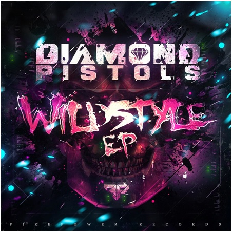 Diamond Pistols Wildstyle