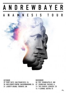 Andrew Bayer Anamnesis Tour Flyer